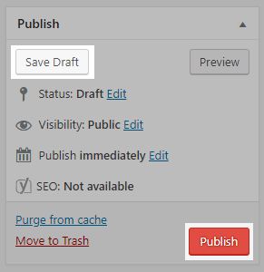 Save Draft and Publish buttons WordPress