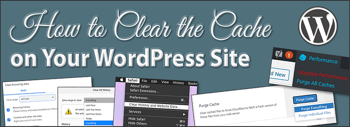 How to Clear the Cache on Your WordPress Website