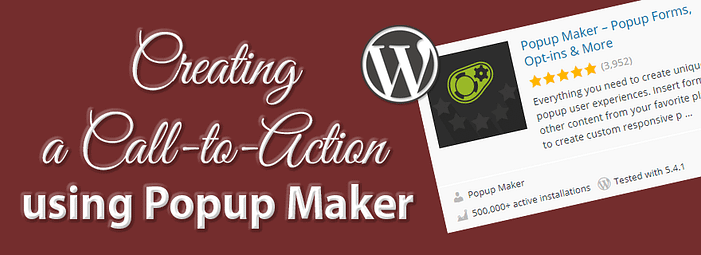 Create a Call-to-Action using the Popup Maker plugin