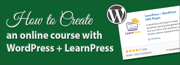 Creating an online course with WordPress and LearnPress