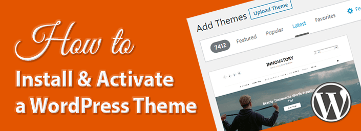 How to Install & Activate a WordPress Theme