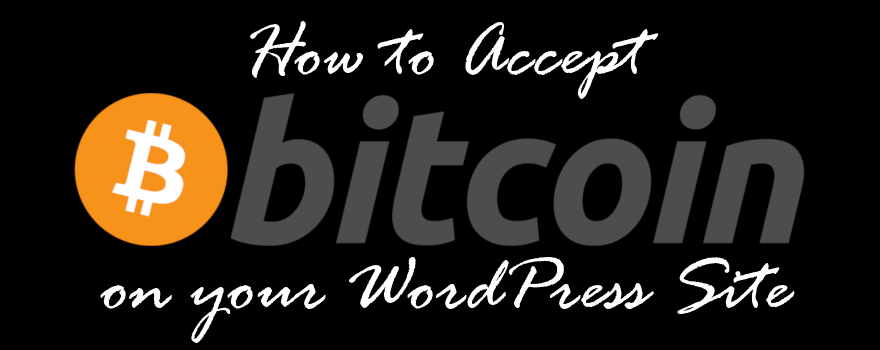 Accept Bitcoin payments on WordPress